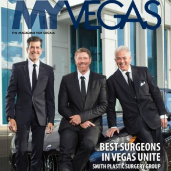 Dr. Myint, Dr. Smith and Dr. Minoli of Smith Plastic Surgery in Las Vegas on the cover of MYVegas Magazine
